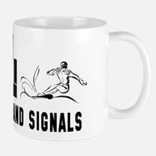Watch For Hand Signals Mug