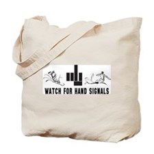 Watch For Hand Signals Tote Bag