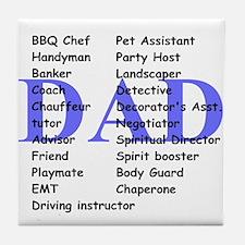 Dads roles Tile Coaster