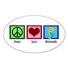 Peace Love Mermaids Decal