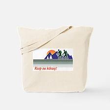 Keep on Hiking Tote Bag