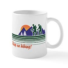 Keep on Hiking Mug