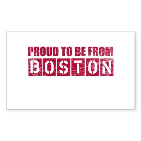 Proud to be from Boston Sticker