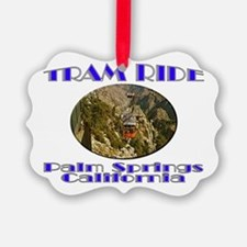Palm Springs Tram Ride Ornament