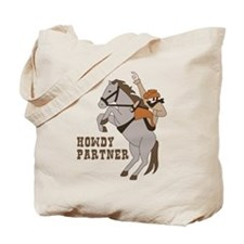 Howdy Partner Tote Bag