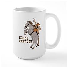 Howdy Partner Mug