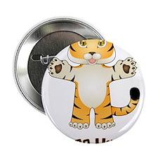 "Free Tiger Hugs 2.25"" Button"