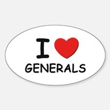 I love generals Oval Decal