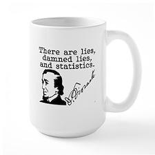 Lies, Damned Lies, and Statistics -B. Disraeli Mug