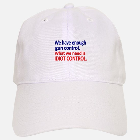 We have enough gun control Baseball Baseball Baseball Cap