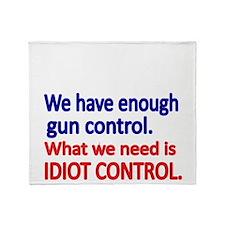 We have enough gun control Throw Blanket