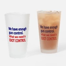 We have enough gun control Drinking Glass