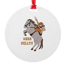 Whoa Nelly Ornament