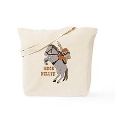 Whoa Nelly Tote Bag