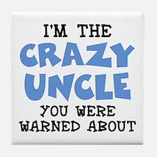 Crazy Uncle Tile Coaster
