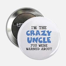 """Crazy Uncle 2.25"""" Button"""