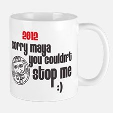 maya couldnstop me Mug