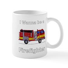 Wanna Be A Firefighter Mug