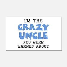 Crazy Uncle Car Magnet 20 x 12