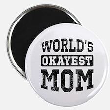 Vintage World's Okayest Mom Magnet