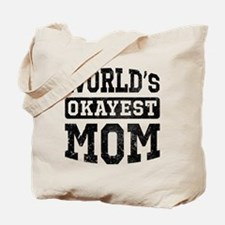 Vintage World's Okayest Mom Tote Bag