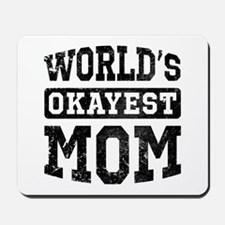 Vintage World's Okayest Mom Mousepad