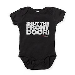 Shut the Front Door! Baby Bodysuit