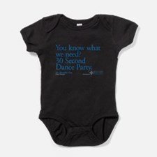 30 Second Dance Party Quote Baby Bodysuit