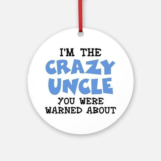 Crazy Uncle Ornament (Round)