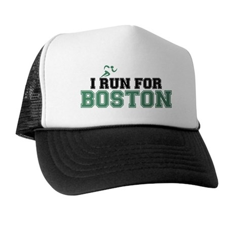 I RUN FOR BOSTON Trucker Hat