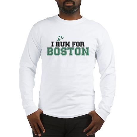 I RUN FOR BOSTON Long Sleeve T-Shirt
