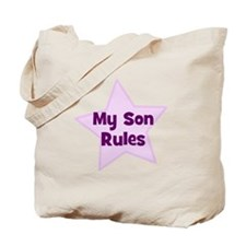 My Son Rules Tote Bag