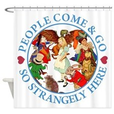 PEOPLE COME & GO Shower Curtain