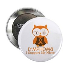 """Niece Lymphoma Support 2.25"""" Button"""