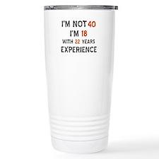 40 year old designs Travel Mug