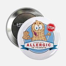 """Allergic to Peanuts 2.25"""" Button"""