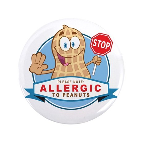 "Allergic to Peanuts 3.5"" Button (100 pack)"