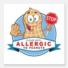 "Allergic to Peanuts Square Car Magnet 3"" x 3"""