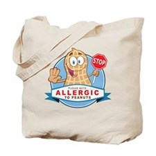 Allergic to Peanuts Tote Bag