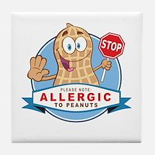 Allergic to Peanuts Tile Coaster