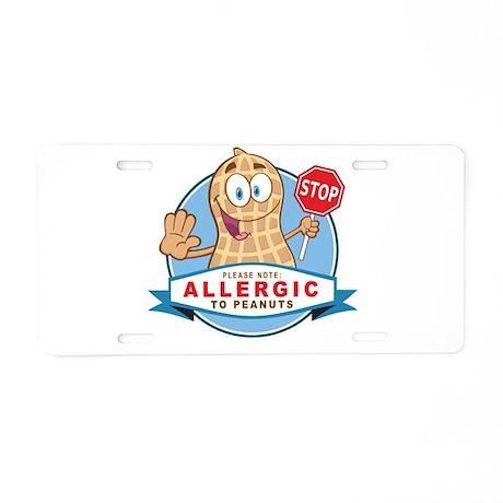 Allergic to Peanuts Aluminum License Plate