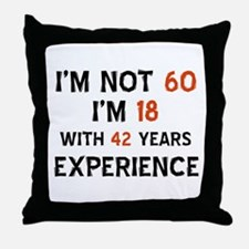 60 year old designs Throw Pillow