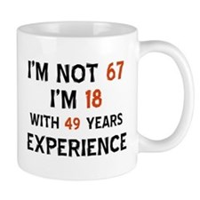 67 year old designs Mug