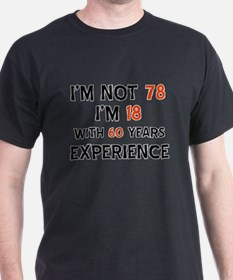 78 year old designs T-Shirt