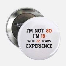 """80 year old designs 2.25"""" Button"""