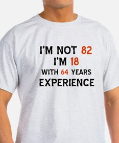 82 year old designs T-Shirt