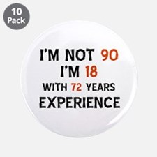 "90 year old designs 3.5"" Button (10 pack)"