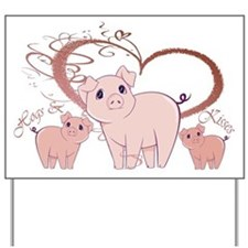 Hogs and Kisses Cute Piggies art Yard Sign