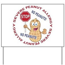 Severe Peanut Allergy Yard Sign