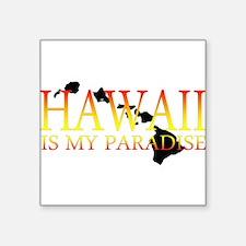 HAWAII IS MY PARADISE Sticker